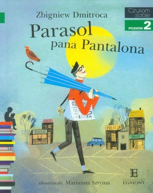 Czytam sobie. Parasol pana Pantalona Dmitroca Zbigniew