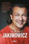 Jakimowicz Życie jak film Jakimowicz Jarosław