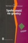 Społeczność na granicy Zasoby mikroregionu Gołdap i mechanizmy ich