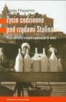 Życie codzienne pod rządami Stalina