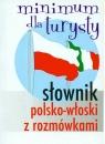 Słownik polsko-włoski z rozmówkami Minimum turysty Jezierska Hanna