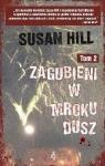 Zagubieni w mroku dusz Tom 2 Hill Susan