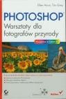 Photoshop Warsztaty dla fotografów przyrody Anon Ellen, Grey Tim