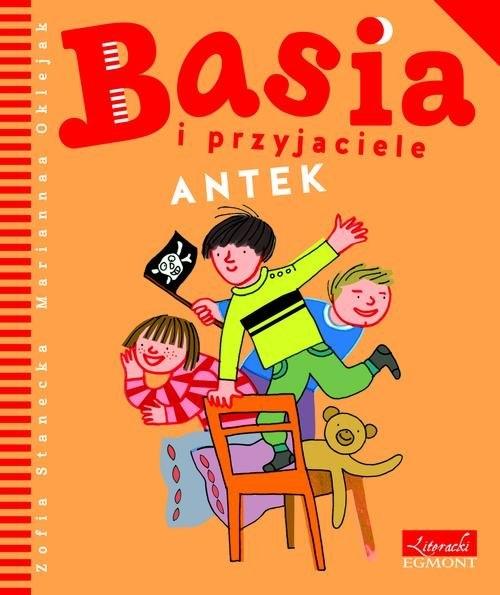 Basia i przyjaciele Antek Stanecka Zofia