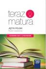 Teraz matura 2019 Język Polski Vademecum z zadaniami Poziom rozszerzony