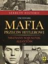 Mafia przeciw Hitlerowi Nieznany sojusznik aliantów Newark Tim