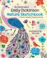 The Illustrated Emily Dickinson Nature Sketchbook Tara Lilly