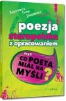 Poezja staropolska z opracowaniem, czyli co poeta miał na myśli?
