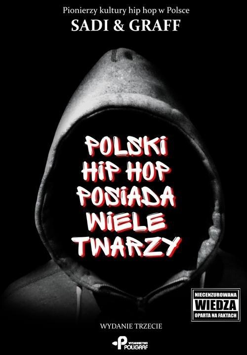 Polski hip hop posiada wiele twarzy Graff Sadi