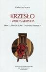 Krzesło i zmięta serweta Szkice o twórczości Z. Herberta