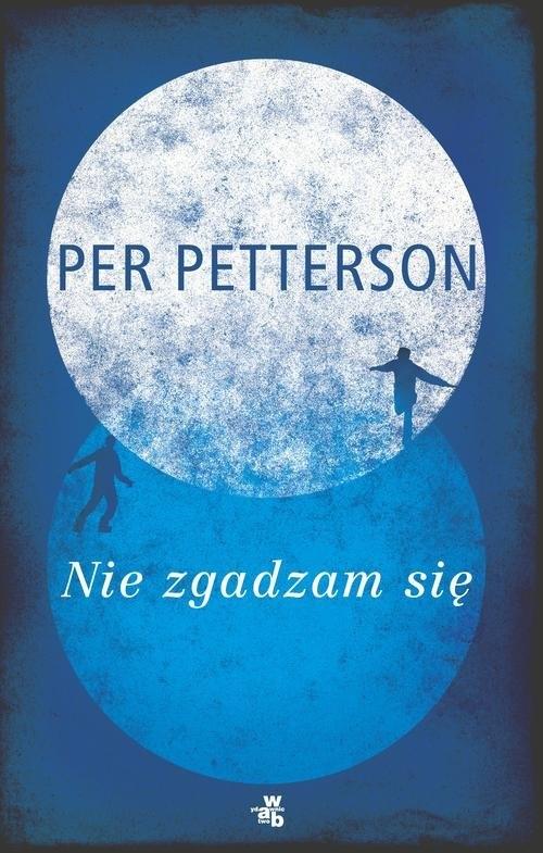 Nie zgadzam się Petterson Per