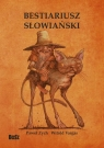 Bestiariusz słowiański, czyli rzecz o skrzatach, wodnikach i rusałkach Zych Paweł