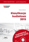 Klasyfikacja budżetowa 2015 Książka z płytą CD Gąsiorek Krystyna