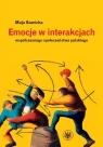 Emocje w interakcjach współczesnego społeczeństwa polskiego