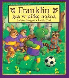 Franklin gra w piłkę nożną Bourgeois Paulette, Clark Brenda