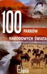 100 parków narodowych świata  Praca zbiorowa