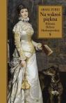 Na wskroś piękna Historia Heleny Modrzejewskiej