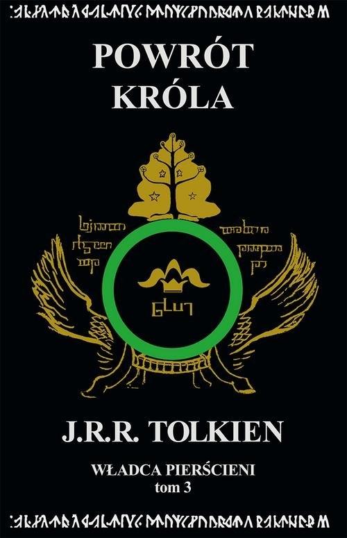 Władca Pierścieni Tom 3 Powrót króla Tolkien J.R.R.