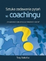 Sztuka zadawania pytań w coachingu.