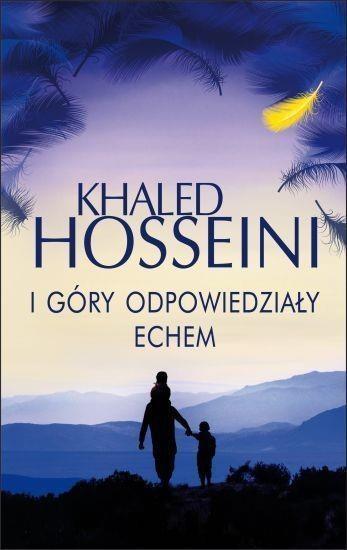 I góry odpowiedziały echem Hosseini Khaled