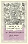 Apokryfy Nowego Testamentu Listy i apokalipsy chrześcijańskie Apokryfy Starowieyski Marek