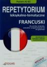 Francuski Repetytorium leksykalno tematyczne + CD Dla znających podstawy i średnio zaawansowanych