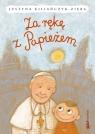 Za rękę z Papieżem