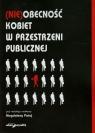 (Nie)obecność kobiet w przestrzeni publicznej Magdalena Pataj (red.)