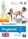 Angielski. No problem! Mobilny kurs językowy (pakiet: poziom podstawowy Krzyżanowski Henryk