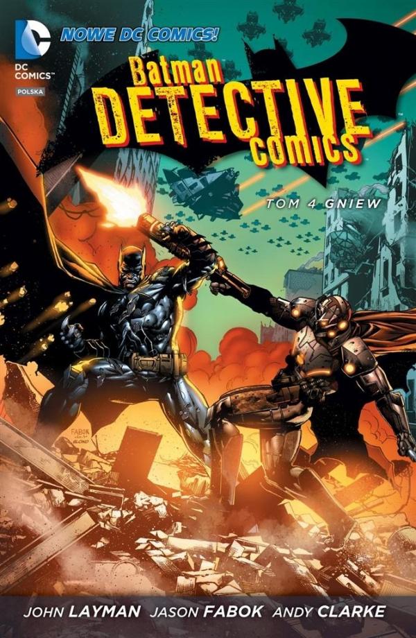 Batman Detective Comics, Gniew Tom 4 Layman John