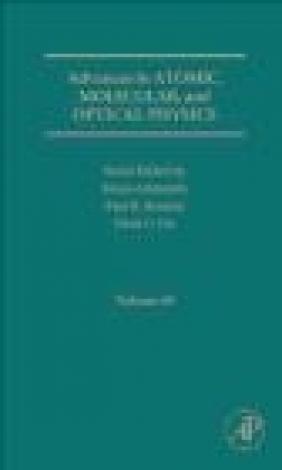Advances in Atomic, Molecular, and Optical Physics: Volume 59 Ennio Arimondo