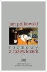 Rozmowy z Różewiczem Jan Polkowski