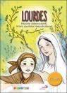 Lourdes. Historia dziewczynki, która zaufała Niepokalanej