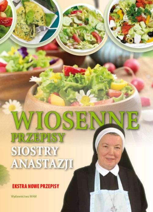 Wiosenne przepisy Siostry Anastazji Pustelnik Anastazja