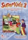SuperKids 2 podręcznik z płytą CD