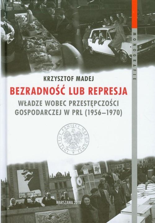 Bezradność lub represja Madej Krzysztof