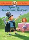 Hania Humorek i Przyjaciele Rysiek Zyga Zdumiewający Pan Magik