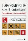 Laboratorium chemii organicznej Techniki pracy i przepisy BHP