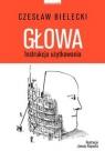 Głowa Instrukcja użytkowania Bielecki Czesław