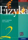Fizyka 2 zeszyt ćwiczeń dla ucznia  Grzybowski Roman