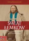 Świat Łemków. Etnograficzna podróż po Łemkowszczyźnie Karczmarzewski Andrzej