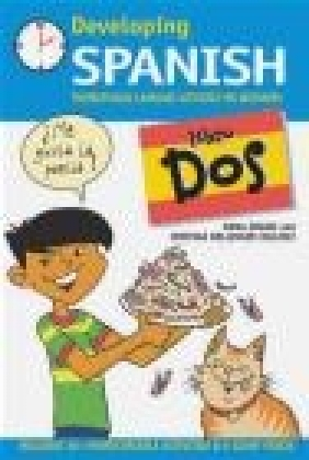Developing Spanish: Libro dos