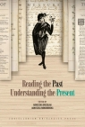 Reading the Past, Understanding the Present Agnieszka Romanowska, Agnieszka Orszulak