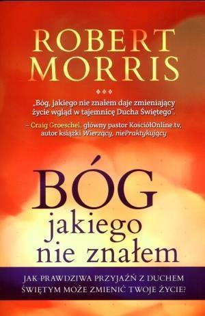 Bóg jakiego nie znałem Morris Robert