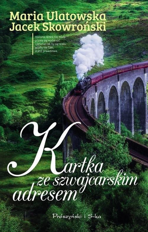 Kartka ze szwajcarskim adresem Ulatowska Maria, Skowroński Jarosław