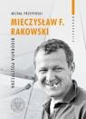 Mieczysław F. Rakowski