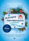 Języczek-Podróżniczek i cztery pory roku Zima Scenariusze grupowych Bryła Maria, Muszyńska Aneta