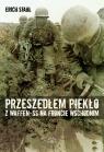 Przeszedłem piekło z Waffen-SS na froncie wschodnim