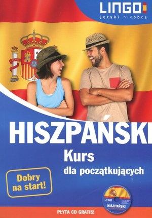 Hiszpański Kurs dla początkujących + CD Możdżyńska Julia, Szczepanik Małgorzata, Jannasz Justyna, Zgliczyńska Danuta