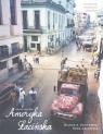 Ameryka Łacińska Dzieje i kultura